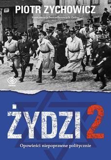 Ebook Żydzi 2. Opowieści niepoprawne politycznie cz.IV pdf