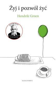 Chomikuj, pobierz ebook online Żyj i pozwól żyć. Hendrik Groen
