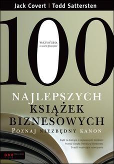 Chomikuj, ebook online 100 najlepszych książek biznesowych. Poznaj niezbędny kanon. Jack Covert