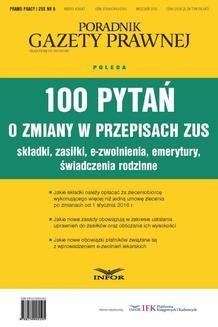 Chomikuj, ebook online 100 pytań o zmiany w przepisach ZUS. Składki, Zasiłki, e-zwolnienia, emerytury, świadczenia rodzinne. INFOR PL SA