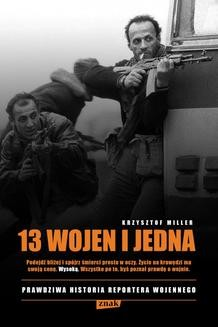 Chomikuj, ebook online 13 wojen i jedna. Krzysztof Miller