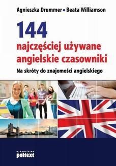Chomikuj, ebook online 144 najczęściej używane angielskie czasowniki. Agnieszka Drummer