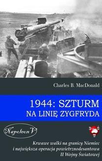 Ebook 1944: Szturm na linię Zygfryda pdf