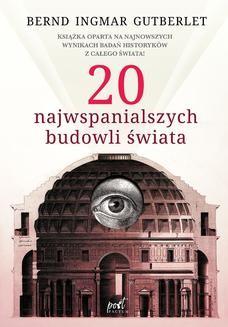 Chomikuj, ebook online 20 najwspanialszych budowli świata. Bernd Ingmar Gutberlet