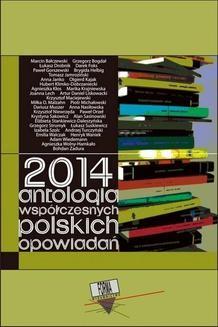 Chomikuj, ebook online 2014. Antologia współczesnych polskich opowiadań. Praca zbiorowa