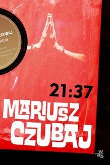 Chomikuj, ebook online 21:37. Mariusz Czubaj