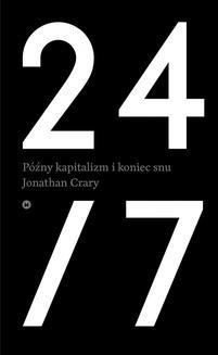 Chomikuj, ebook online 24/7. Późny kapitalizm i koniec snu. Jonathan Crary
