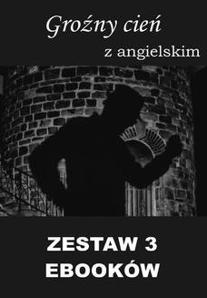 Chomikuj, ebook online 3 ebooki: Groźny cień, Tłumacz grecki, Nauka angielskiego z książką dwujęzyczną. Arthur Conan Doyle