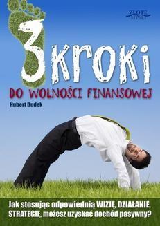Chomikuj, ebook online 3 kroki do wolności finansowej. Hubert Dudek