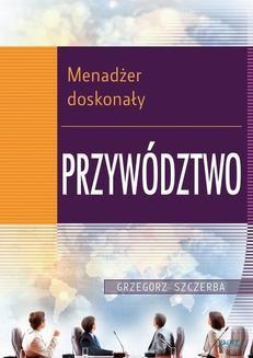 Ebook 3 Menadżer doskonały. Przywództwo pdf