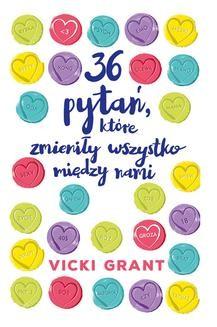Chomikuj, ebook online 36 pytań, które zmieniły wszystko między nami. Vicki Grant
