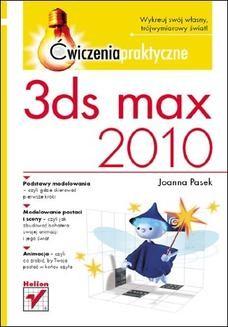 Chomikuj, ebook online 3ds max 2010. Ćwiczenia praktyczne. Joanna Pasek