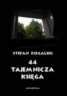 Chomikuj, pobierz ebook online 44 Tajemnicza księga. Złoty róg. Stefan Rogalski