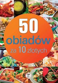 Chomikuj, pobierz ebook online 50 obiadów za 10 złotych. Marta Szydłowska