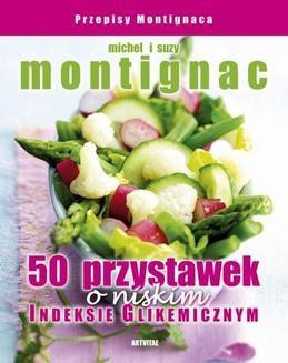 Chomikuj, ebook online 50 przystawek o niskim indeksie glikemicznym. Michel Montignac