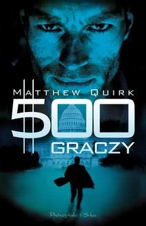 Chomikuj, ebook online 500 graczy. Matthew Quirk