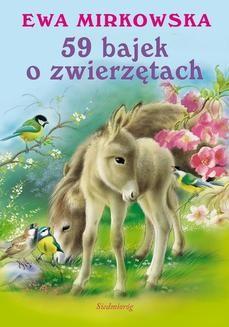 Chomikuj, ebook online 59 bajek o zwierzętach. Ewa Mirkowska
