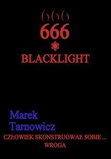 Chomikuj, ebook online 666. Tom 2. Blacklight. Marek Tarnowicz
