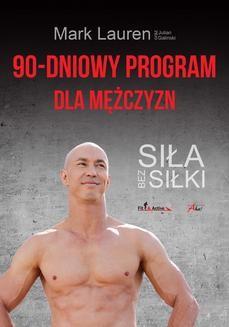 Chomikuj, ebook online 90-dniowy program dla mężczyzn. Siła bez siłki. Mark Lauren