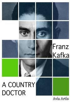 Chomikuj, ebook online A Country Doctor. Franz Kafka