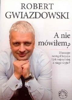 Chomikuj, ebook online A nie mówiłem?. Robert Gwiazdowski
