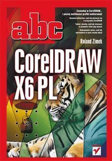 Chomikuj, ebook online ABC CorelDRAW X6 PL. Roland Zimek