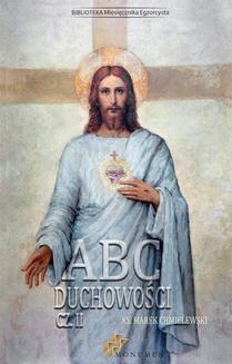 Chomikuj, ebook online ABC Duchowości cz.2. Marek Chmielewski