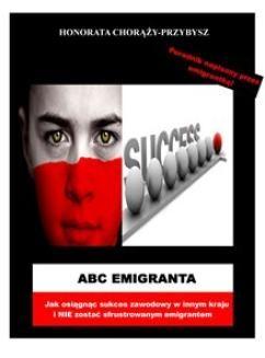 Chomikuj, ebook online ABC Emigranta. Honorata Chorąży-Przybysz