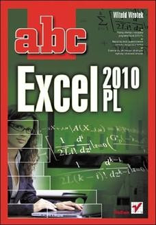 Chomikuj, ebook online ABC Excel 2010 PL. Witold Wrotek