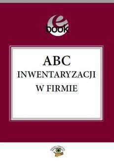 Chomikuj, pobierz ebook online ABC inwentaryzacji w firmie. Katarzyna Trzpioła