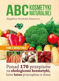 Chomikuj, ebook online ABC kosmetyki naturalnej. Tom 2. Magdalena Przybylak-Zdanowicz