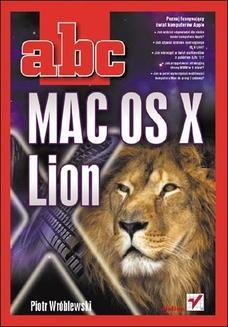 Chomikuj, ebook online ABC MAC OS X Lion. Piotr Wróblewski