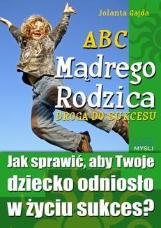 Ebook ABC Mądrego Rodzica: Droga do Sukcesu pdf