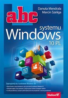 Chomikuj, ebook online ABC systemu Windows 10 PL. Danuta Mendrala