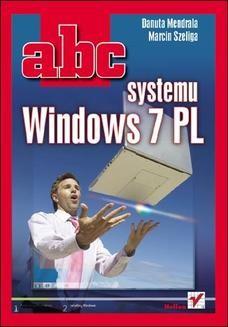 Chomikuj, ebook online ABC systemu Windows 7 PL. Danuta Mendrala