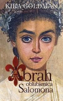 Chomikuj, ebook online Abrah oblubienica Salomona. Kira Goldman