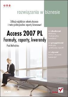 Chomikuj, ebook online Access 2007 PL. Formuły, raporty, kwerendy. Rozwiązania w biznesie. Paul McFedries