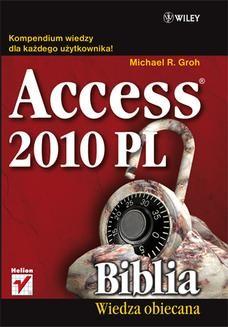 Chomikuj, ebook online Access 2010 PL. Biblia. Michael R. Groh