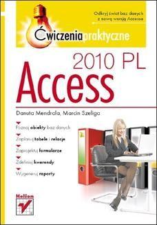 Chomikuj, ebook online Access 2010 PL. Ćwiczenia praktyczne. Danuta Mendrala