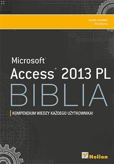 Chomikuj, ebook online Access 2013 PL. Biblia. Michael Alexander
