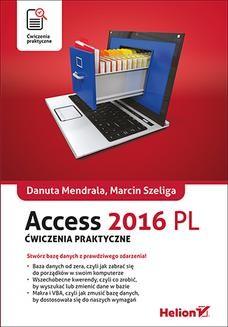Chomikuj, ebook online Access 2016 PL. Ćwiczenia praktyczne. Danuta Mendrala