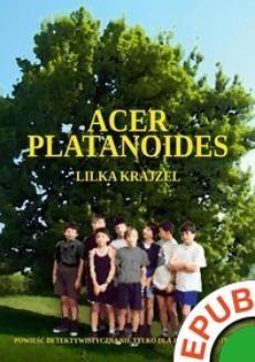 Chomikuj, ebook online Acer platanoides. Lilka Krajzel
