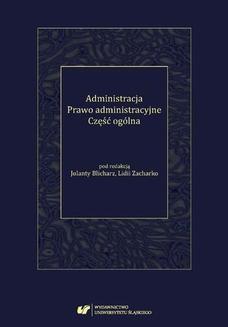 Chomikuj, ebook online Administracja. Prawo administracyjne. Część ogólna. red. Jolanta Blicharz
