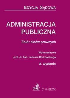 Chomikuj, ebook online Administracja publiczna – zbiór aktów prawnych. Janusz Borkowski