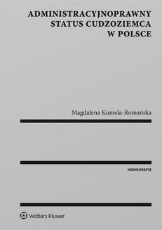 Chomikuj, ebook online Administracyjnoprawny status cudzoziemca w Polsce. Magdalena Kumela-Romańska
