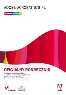Chomikuj, ebook online Adobe Acrobat 9/9 PL. Oficjalny podręcznik. Adobe Creative Team