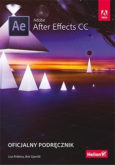 Chomikuj, ebook online Adobe After Effects CC. Oficjalny podręcznik. Lisa Fridsma