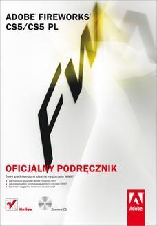 Chomikuj, ebook online Adobe Fireworks CS5/CS5 PL. Oficjalny podręcznik. Adobe Creative Team