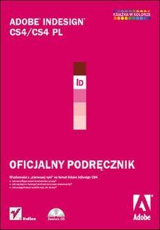Chomikuj, ebook online Adobe InDesign CS4/CS4 PL. Oficjalny podręcznik. Adobe Creative Team