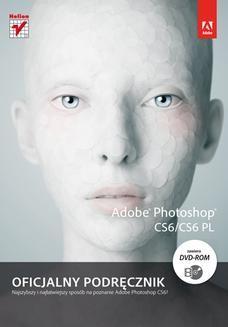 Chomikuj, ebook online Adobe Photoshop CS6/CS6 PL. Oficjalny podręcznik. Adobe Creative Team